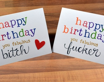 Happy birthday bitch/fucker-rude birthday card party supplies,funny birthday card,for him,for her,personalise to anything you'd like!
