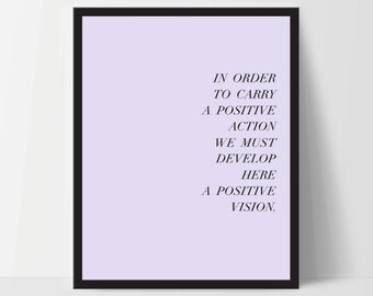 Instant Download, In Order to Carry Positive Action, Art Print, Quote, Inspirational Print Decor, Digital Art Print, Office, 12x16, Violet