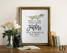 Instant Quote 'Hope is the thing with feathers...' Emily Dickinson Printable 8x10  Watercolor Feather Typography Wall Decor