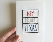 Mini Hand Stitched Greeting Card. 'Hey from Texas'.