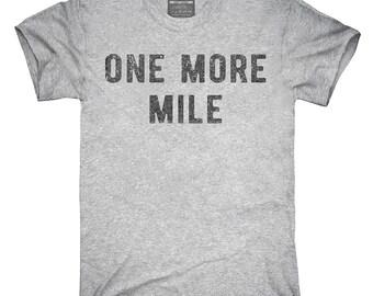 One More Mile T-Shirt, Hoodie, Tank Top, Sleeveless