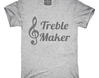 Treble Maker Clef Musical Trouble Maker T-Shirt, Hoodie, Tank Top, Gifts