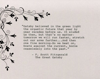 F. Scott Fitzgerald Handtyped Quote Made on Typewriter - The Great Gatsby believed in the green light the orgastic future that year by year