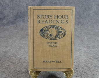 Story Hour Readings By E. C. Hartwell C. 1921