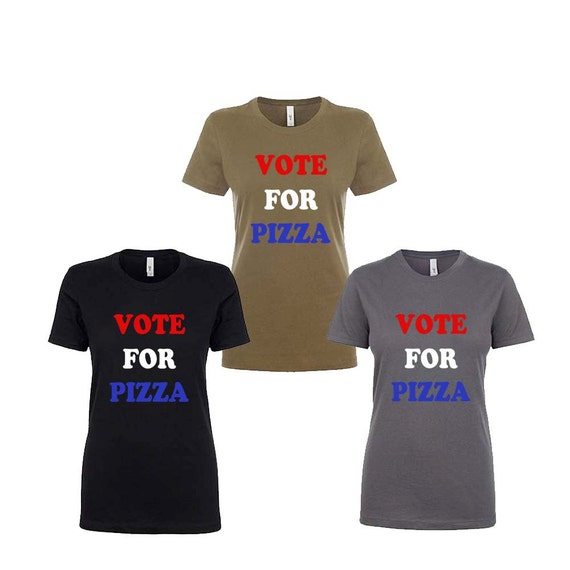 4th of July Shirt Women- VOTE FOR PIZZA. 4th of July Shirt. 4th of July Outfit. Funny Tees. Funny Tshirts. Workout Shirts. Gift for Her.