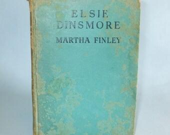 Elsie Dinsmore by Martha Finley 1896 Grosset & Dunlap The Elsie Dinsmore Series