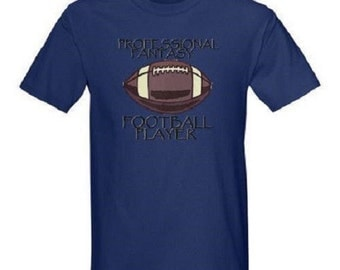 Professional Fantasy Football T-Shirt All Sizes & Color
