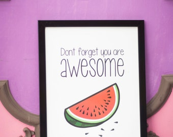 """Don't forget you are awesome poster"""" Instant Download Birthday Illustration Wall Decor Living room Decor"""
