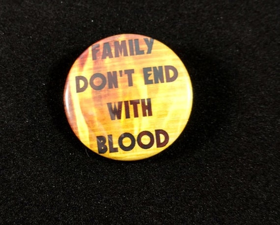 Supernatural Quotes Family Don T End With Blood: Supernatural Quote Family Don't End With Blood