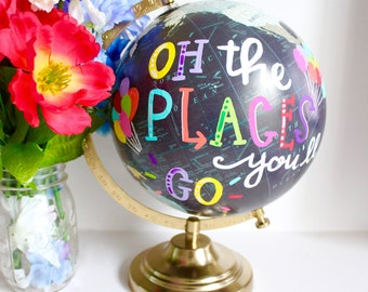 Explore Your World/OH The Places You'll Go Globe