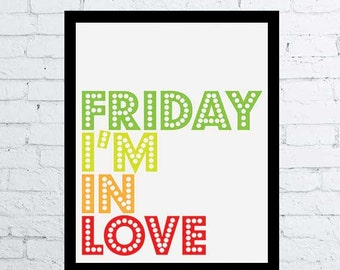 Friday I'm in Love, The Cure Song Quote Print, printable wall art decor, instant download, The Cure poster, Friday quote poster, rock music