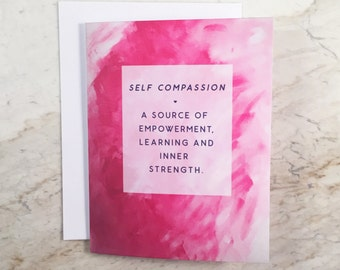 Self Compassion Greeting Card