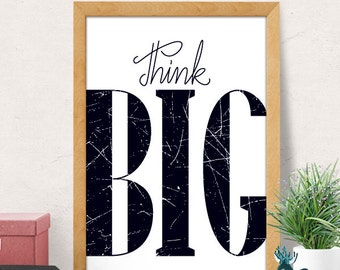 Think Big Quote, Nursery Wall Decor, Motivational Print, Motivational Poster, Motivational Quote, Inspirational Quotes, Modern kids print