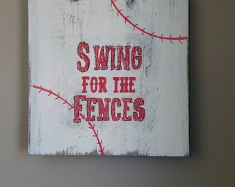 Swing for the Fences hand painted sign on reclaimed wood