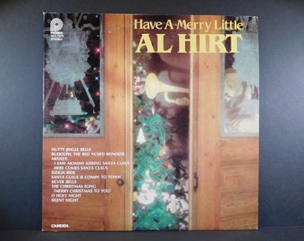 Have A Merry Little Al Hirt Vintage Vinyl Record Christmas Music Instrumental / Familiar Christmas Melodies Al Hirt Style / Holiday Music