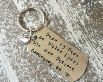 Side by Side or Miles Apart, We are Sisters Connected by Heart keychain, tag, gift