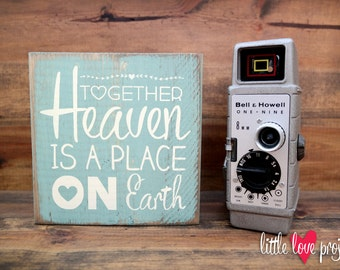 Together Heaven is a Place on Earth Love Block