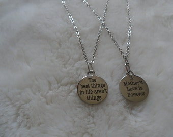 A mother's love is forever the best things in life aren't  things stainless steel  necklace set
