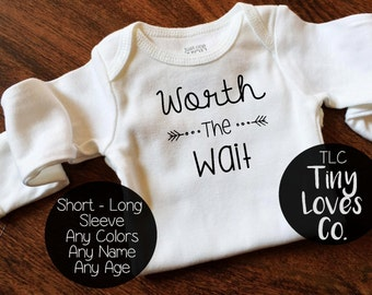 Worth The Wait Onesie. Worth the wait. baby girl onesie. baby boy onesie. new baby onesie. coming home outfit. going home outfit. newborn