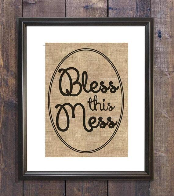bless this Mess burlap print sign sayings burlap home decor