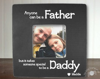 Fathers Day Gift Gifts for Dad Dad Gifts Father's Day Gift Dad Anyone Can Be A Father But It Takes Someone Special To Be A Daddy IBFSDUG