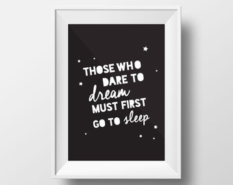 Quote Print, Dare to Dream Print, Dare to Dream Printable, Black and White Print, DIY Printable, Those who dare to dream, Stars Print