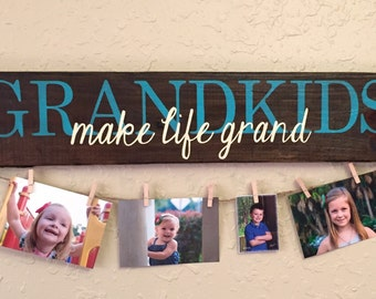 Grandkids MAKE LIFE GRAND hand painted sign - photo display grandchildren sign gifts for grandparents, picture holder,