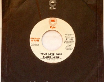 "Elliot Lurie ""Your Love Song"" 45 rpm PROMO DJ Copy 1974 vinyl stereo mono Very Good"