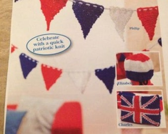 Queens Royal Celebrations , Union Jack Cushion,Hat & Bunting Knitting Pattern
