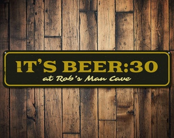 Beer Thirty Sign, Personalized Man Cave Sign, Custom Beer Lover Gift, Metal Beer 30 Sign, Man Cave Decor - Quality Aluminum ENS1001938