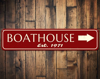 Est Date Boat House Sign, Personalized Arrow Established Date Sign, Custom Lake Lover Sign, Lake House Decor - Quality Aluminum ENS1001794