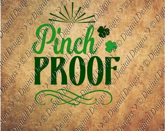 Pinch Proof SVG PNG DXF Eps Fcm Ai Cut file for Silhouette, Cricut, Scan n Cut  St Patricks Day svg Clipart or Printable