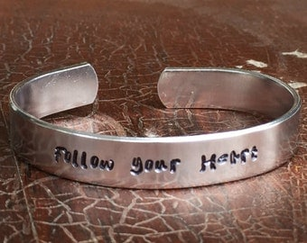 """Follow your heart - Cuff Bracelet Personalized  Custom Jewelry Hand Stamped 3/8"""" Aluminum"""