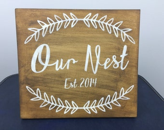 Our Nest Sign-- Custom Wedding Sign-- Anniversary Sign--Custom Gift-- Customizable Sign-- Last Name Sign-- Family Sign-- Wall Art-- Gallery