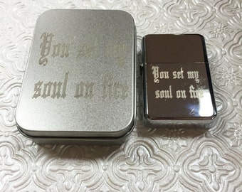 """Engraved Lighter... Stainless Steel """"You set my soul on fire"""" Lighter"""