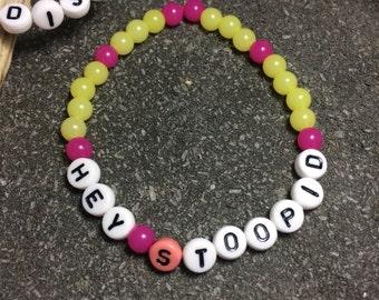 "Bracelet neon gumball candy ""Hey Stoopid"" Alice Cooper tribute metal quote"