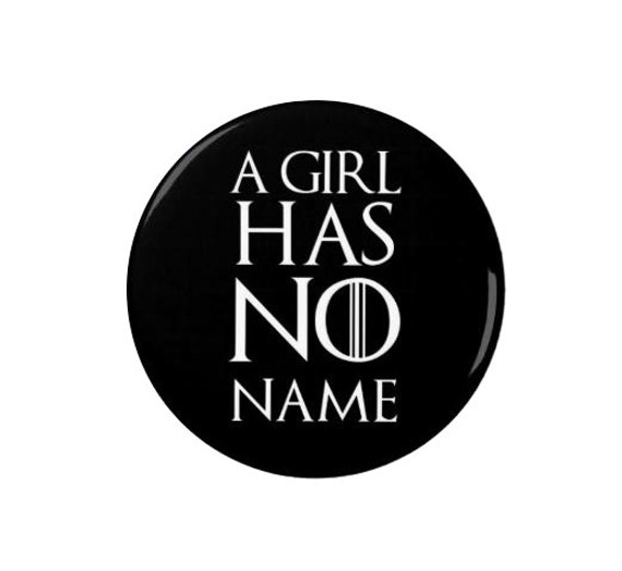 Starks: A girl has no name | Game of Thrones Quote