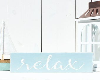 Relax Wooden Sign - Beach Sign - Coastal Wood Decor - Beach Decor - Beach Wood Sign - Cottage Wood Decor - Cottage Sign - Nautical Decor