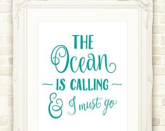 Beach Wall Art, The Ocean Is Calling INSTANT DOWNLOAD, Printable Art, Beach House Decor, Ocean Print, Beach Printable, Adventure Art
