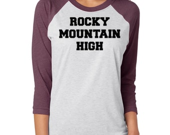 Rocky Mountain High Raglan