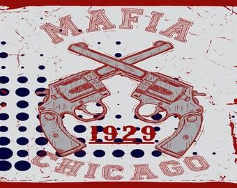 Mafia Chicago, Vintage Style  Metal Sign,  No.660