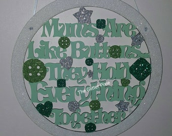 Mum's are like buttons hanging plaque