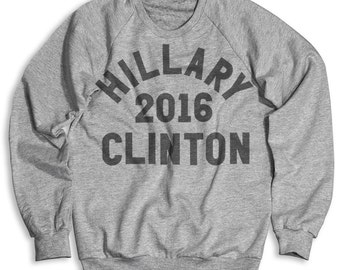 Hillary Clinton 2016 Crew Neck Sweatshirt (Unisex)