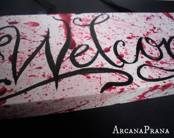 Blood Spatter/ Horror Inspired Wall Sign