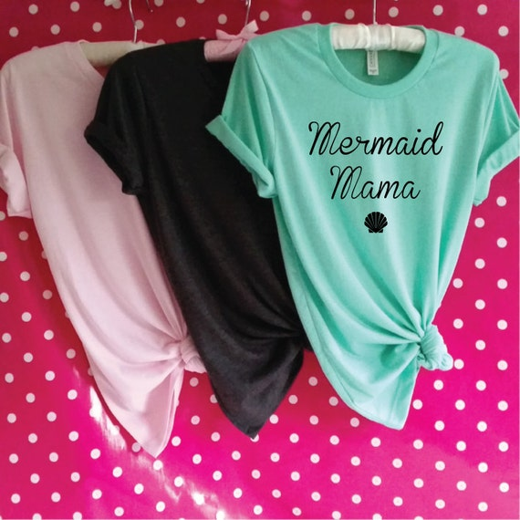 Mermaid Mama T-Shirt. Mermaid Shirt. Mermaid Mom. Mermaid Mommy. Mermaid Mum Shirt. Little Mermaid Mom. Mom Gift. Mother's Day Gift.