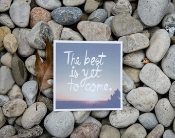 The Best is Yet to Come | Square Print | Typography | Motivational Quotes (pack of 2)