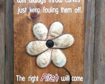Baseball Flower Sign with Inspirational Quote