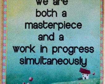 Masterpiece/Work in Progress Magnet