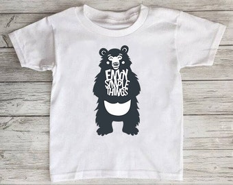 Enjoy Simple Things Bear Toddler Tshirt Baby Onesie