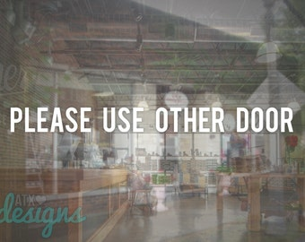 Store Business Please Use Other Door Sign Vinyl Decal